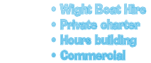Wight Boat Hire Private charter Hours building Commercial